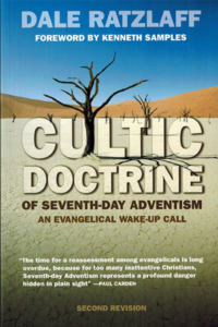 The Cultic Doctrine of Seventh-day Adventism - An Evangelical Wake-up Call